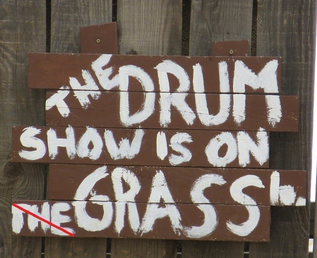 Our first show of the day, is the drum show. The sign is incorrect, the show is actually on the mud. They do their show in the same arena as the Wild man show, which is kind of dirty. As the day ages on, the meaning of dirty changes. If you have children try to see all the shows before noon.
